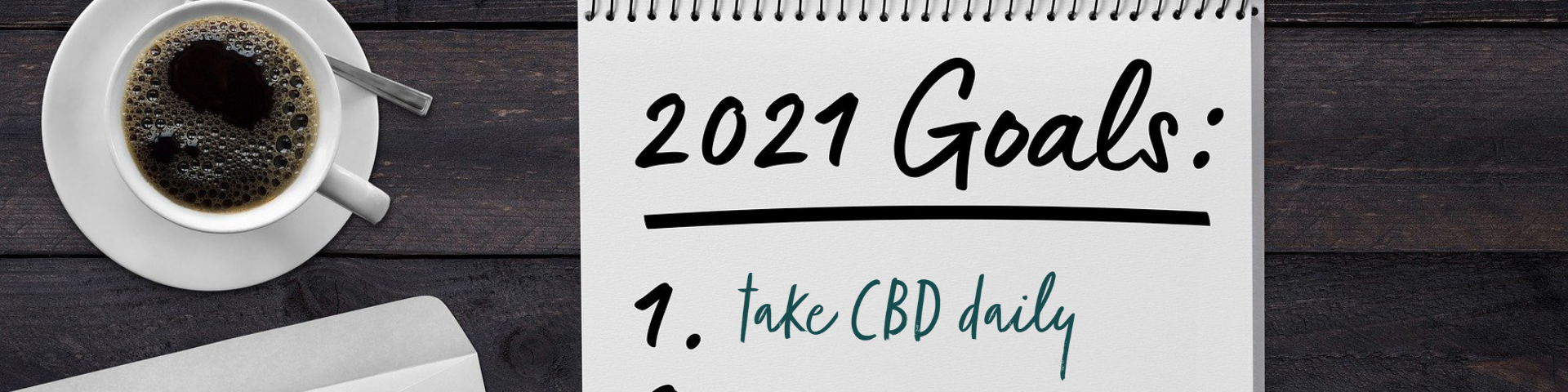 4 Ways CBD Can Help With Your New Year's Resolutions